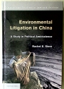 Environmental Litigation in China: A Study in Political Ambivalence.
