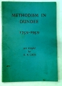 Methodism in Dundee 1759 - 1959.