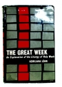 The Great Week: An Explanation of the Liturgy of Holy Week.