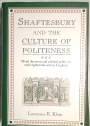 Shaftesbury and the Culture of Politeness: Moral Discourse and Cultural Politics in Early Eighteenth-Century England.