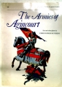 The Armies of Agincourt.
