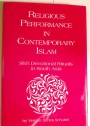 Religious Performance in Contemporary Islam: Shi-i Devotional Rituals in South Asia.
