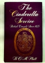 The Cinderella Service: British Consuls Since 1825.