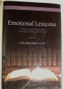 Emotional Lexicons: Continuity and Change in the Vocabulary of Feeling 1700 - 2000.