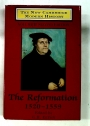 The New Cambridge Modern History. Volume 2 Second Edition: The Reformation 1520 - 1559.