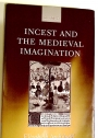 Incest and the Medieval Imagination.