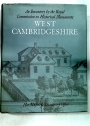 An Inventory of the Historical Monuments in the County of Cambridge - Volume 1 - West Cambridgeshire.