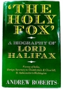 The Holy Fox: A Biography of Lord Halifax.
