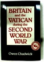 Britain and the Vatican during the Second World War.