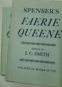 Spenser's Faerie Queene. Volume I. Books I - III. Volume II. Books IV - VII.