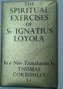 The Spiritual Exercises of Ignatius Loyola.