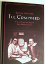 Ill Composed: Sickness, Gender, and Belief in Early Modern England.