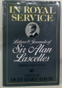 In Royal Service: Letters and Journals of Sir Alan Lascelles 1920 - 1936.