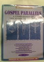 Gospel Parallels. A Comparison of the Synoptic Gospels.