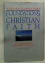 Foundations of the Christian Faith. A Comprehensive and Readable Theology.
