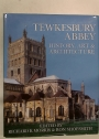 Tewkesbury Abbey: History, Art & Architecture.