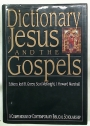 Dictionary of Jesus and the Gospels. A Compendium of Contemporary Bible Scholarship.