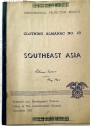 Clothing Almanac No 18: Southeast Asia. Thailand, Burma, French Indochina and the Federation of Malaya.