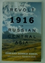 The Revolt of 1916 in Russian Central Asia.