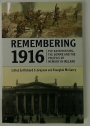 Remembering 1916: The Easter Rising, the Somme and the Politics of Memory in Ireland.