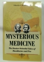 Mysterious Medicine: The Doctor-Scientist Tales of Hawthorne and Poe.
