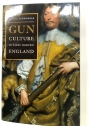 Gun Culture in Early Modern England.