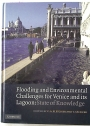 Flooding and Environmental Challenges for Venice and its Lagoon: State of Knowledge.
