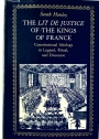 The Lit de Justice of the Kings of France: Constitutional Ideology in Legend, Ritual, and Discourse.