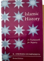 Islamic History: A Framework for Inquiry.