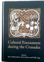 Cultural Encounters during the Crusades.