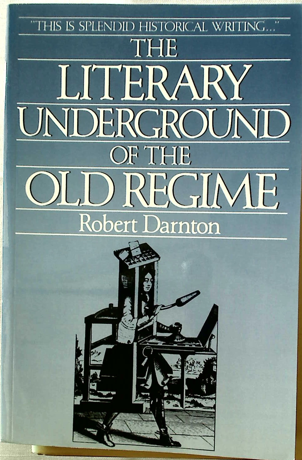 The Literary Underground of the Old Regime.