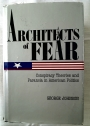Architects of Fear. Conspiracy Theories and Paranoia in American Politics.