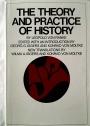 The Theory and Practice of History.