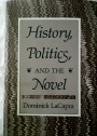 History, Politics and the Novel.