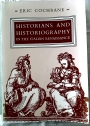Historians and Historiography in the Italian Renaissance.