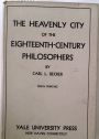 The Heavenly City of the Eighteenth Century Philosophers.