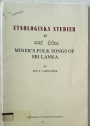 Miners' Folk Songs of Sri Lanka.