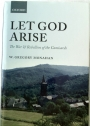 Let God Arise: The War and Rebellion of the Camisards.