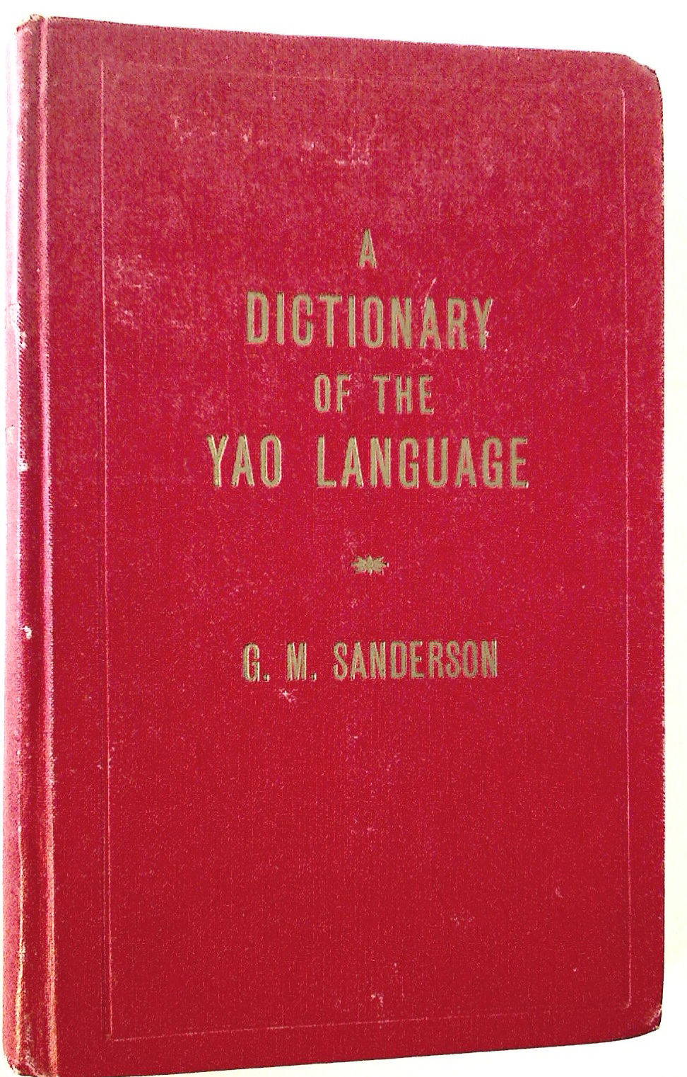 A Dictionay of the Yao Language.