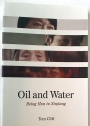 Oil and Water: Being Han in Xinjiang.