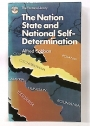 The Nation State and National Self-Determination.
