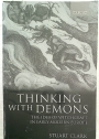 Thinking with Demons: The Idea of Witchcraft in Early Modern Europe.