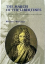 The March of the Libertines: Spinozists and the Dutch Reformed Church (1660 - 1750)