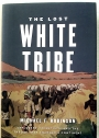 The Lost White Tribe: Explorers, Scientists, and the Theory that Changed a Continent.