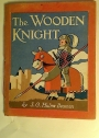 The Wooden Knight.