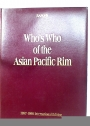Who's Who of the Asian Pacific Rim. 1997-1998 International Edition.
