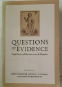 Questions of Evidence: Proof, Practice, and Persuasion across the Disciplines.