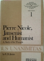 Pierre Nicole, Jansenist and Humanist: A Study of his Thought.