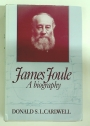 James Joule: A Biography.