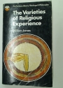 The Varieties of Religious Experience. A Study in Human Nature.
